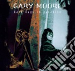 Gary Moore - Dark Days In Paradise cd musicale di MOORE GARY