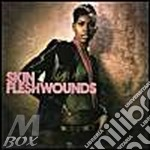 FLESHWOUNDS cd musicale di SKIN