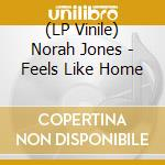(LP VINILE) FEELS LIKE HOME lp vinile di NORAH JONES