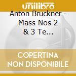 MASS NOS 2 & 3 TE DEUM/5 MOTETS           cd musicale di Daniel Barenboim