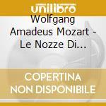 LE NOZZE DI FIGARO                        cd musicale di Daniel Barenboim
