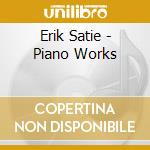 PIANO WORKS                               cd musicale di Aldo Ciccolini
