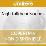 Nightfall/heartsounds cd musicale di David Lanz