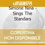 Sings the standards cd musicale di Nina Simone