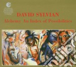 ALCHEMY: AN INDEX OF.../REMASTERED cd musicale di SYLVIAN DAVID