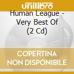 THE BEST OF/REMASTERED (2CDx1) cd musicale di HUMAN LEAGUE