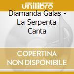 LA SERPENTA CANTA (2CD) cd musicale di Diamanda Galas