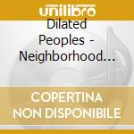 NEIGHBORHOOD cd musicale di DILATED PEOPLE