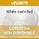 White owl+dvd cd musicale di Keiko Matsui
