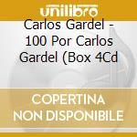 100 por carlos gardel cd musicale di Carlos Gardel