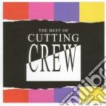 Cutting Crew - Best Of cd musicale di Crew Cutting
