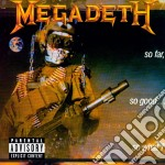 SO FAR, SO GOOD...SO WHAT cd musicale di MEGADETH