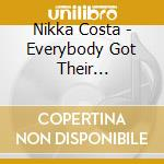 EVERYBODY GOT THEIR SOMETHING cd musicale di COSTA NIKKA
