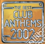 Club anthems 2002 cd musicale