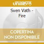 FIRE cd musicale di VATH SVEN