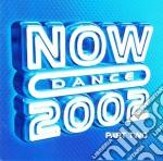 Now dance 2002 part 2 cd musicale di Artisti Vari