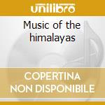 Music of the himalayas cd musicale di Rahul Sharma