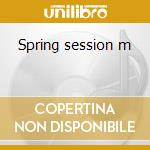 Spring session m cd musicale di Persons Missing