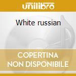 White russian cd musicale di Viktoria Tolstoy