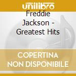 Greatest hits cd musicale di Freddie Jackson