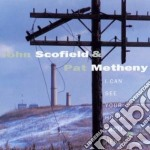 I CAN SEE YOUR HOUSE FROM HERE cd musicale di SCOFIELD JOHN & PAT METHENY