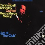 Cannonball Adderley - Mercy, Mercy, Mercy Live cd musicale di Cannonball Adderley
