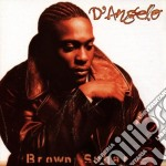 D'Angelo - Brown Sugar cd musicale di D'ANGELO