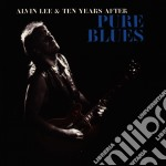 Alvin Lee And Ten Years After - Pure Blues cd musicale di Lee alvin & ten year