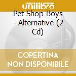 ALTERNATIVE cd musicale di PET SHOP BOYS