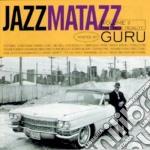 JAZZMATAZZ V.2 cd musicale di GURU