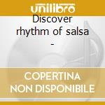 Discover rhythm of salsa - cd musicale di Niche Africando/j.arroyo/grupo