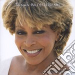Tina Turner - Wildest Dreams cd musicale di TURNER TINA