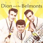 The best of cd musicale di Dion & the belmonts