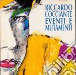 Riccardo Cocciante - Eventi E Mutamenti cd musicale di COCCIANTE RICCARDO
