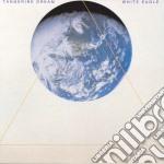 WHITE EAGLE cd musicale di TANGERINE DREAM