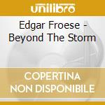 Beyond the storm cd musicale di Edgar Froese