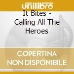 Calling all the home cd musicale di Bites It