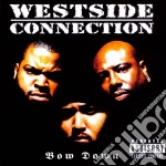 Bow down cd musicale di Connection Westside