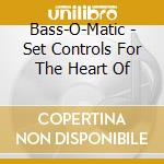 Set the control for the... cd musicale di Bass-o-matic