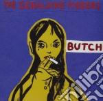 Butch cd musicale di Geraldine Fibbers