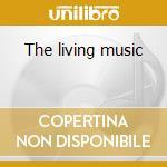 The living music cd musicale di Michael Jones