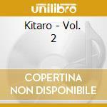BEST OF VOL.2 cd musicale di KITARO