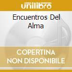 ENCUENTROS DEL ALMA cd musicale di CHUSCALES