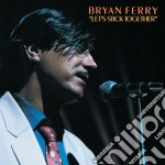 LET'S STICK TOGETHER (REMASTER) cd musicale di FERRY BRIAN