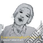 TEMPERAMENTAL cd musicale di EVERYTHING BUT THE GIRL