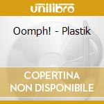 Plastic cd musicale di Oomph