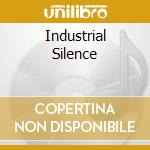 INDUSTRIAL SILENCE cd musicale di MADRUGADA