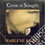 COME DI SDEGNO(RIMASTERIZZATA) cd musicale di Kuntz Marlene