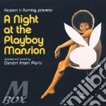 A night at the playboy mansion cd musicale di Dimitri from paris
