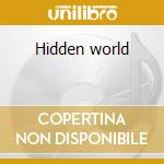 Hidden world cd musicale di Jonn Serrie